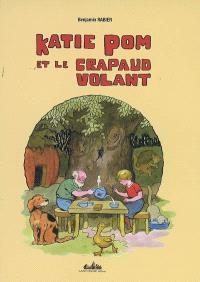 Katie Pom et le Crapaud Volant