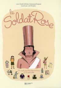 Le soldat rose : un conte pour les enfants et ceux qui le sont restés