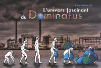 L'univers fascinant de Dominatus