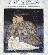 La chatte blanche : et autres contes