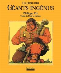 Le livre des géants ingénus