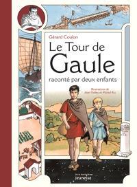 Le tour de Gaule raconté par deux enfants