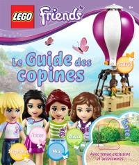 Lego friends : le guide des copines