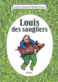 Louis des sangliers