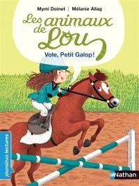 Les animaux de Lou, Vole, Petit Galop !