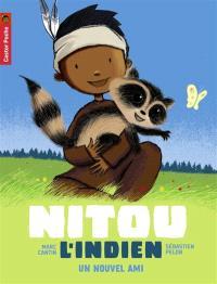 Nitou l'Indien. Volume 2, Un nouvel ami
