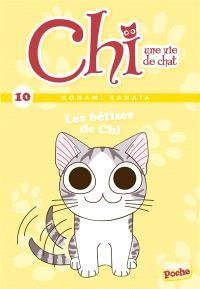 Chi, une vie de chat. Volume 10, Les bêtises de Chi