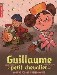 Guillaume petit chevalier. Volume 10, Coup de foudre à Malecombe !
