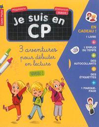 Je suis en CP : 3 aventures pour débuter en lecture : niveau 1