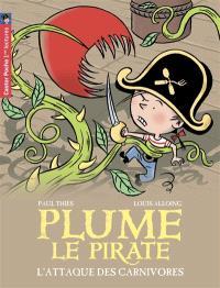 Plume le pirate. Volume 5, L'attaque des carnivores