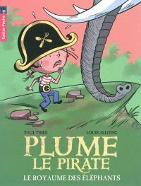 Plume le pirate. Volume 12, Le royaume des éléphants