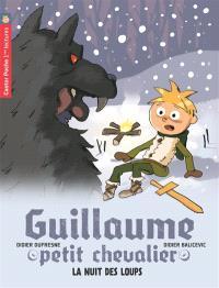 Guillaume petit chevalier. Volume 3, La nuit des loups