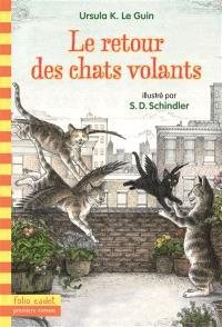 Le retour des chats volants