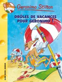 Geronimo Stilton. Volume 20, Drôles de vacances pour Geronimo !