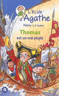 L'école d'Agathe. Volume 4, Thomas est un vrai pirate