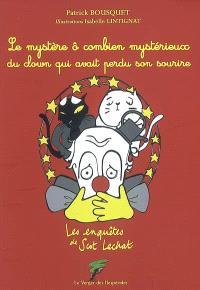 Les enquêtes de Scot Lechat, Le mystère ô combien mystérieux du clown qui avait perdu son sourire