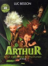 Arthur et la vengeance de Maltazard : le film