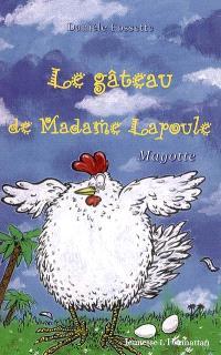 Le gâteau de Madame Lapoule : Mayotte