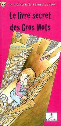 Les aventures de Paloma Bonbec. Volume 2, Le livre secret des gros mots