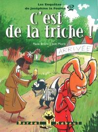 Les enquêtes de Joséphine la fouine. Volume 2, C'est de la triche!