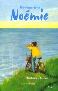 Mademoiselle Noémie