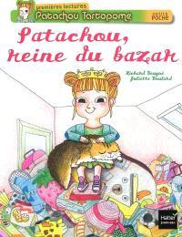 Patachou tartopome, Patachou, reine du bazar