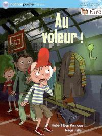 Nico. Volume 2006, Au voleur !