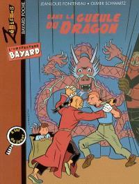 L'inspecteur Bayard. Volume 2004, Dans la gueule du dragon