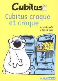 Cubitus. Volume 1, Cubitus craque et croque