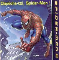 Dépêche-toi, Spider-Man