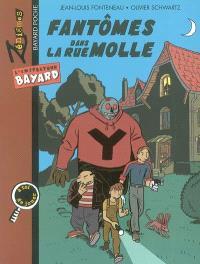 L'inspecteur Bayard. Volume 2003, Fantômes dans la rue Molle