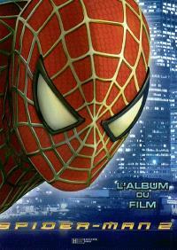 Spider-Man 2 : l'album du film