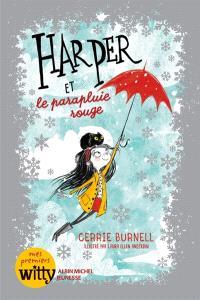 Harper. Volume 1, Harper et le parapluie rouge
