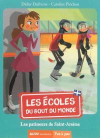 Les écoles du bout du monde, Les patineurs de Saint-Arsène