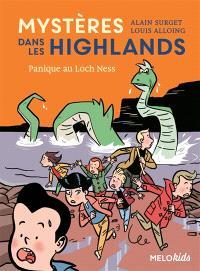 Mystères dans les Highlands. Volume 3, Panique au Loch Ness