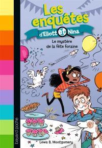 Les enquêtes d'Eliott et Nina. Volume 5, Le mystère de la fête foraine