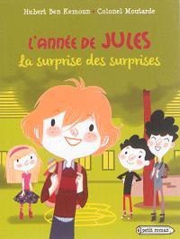 L'année de Jules, La surprise des surprises
