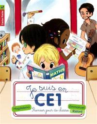 Je suis en CE1. Volume 1, Premier jour de classe