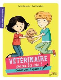 Vétérinaire pour la vie !. Volume 2, Guéris vite, Capucin !