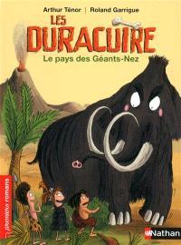 Les Duracuire, Le pays des Géants-Nez