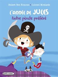 L'année de Jules, Notre pirate préféré
