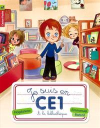 Je suis en CE1. Volume 2, A la bibliothèque