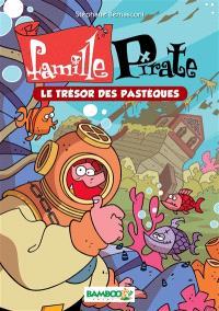 Famille pirate. Volume 4, Le trésor des pastèques