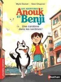Les aventures d'Anouk et Benji, Une carabine dans les sardines