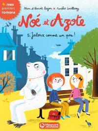 Noé et Azote. Volume 5, Jaloux comme un pou !