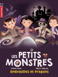 Les petits monstres. Volume 1, Embrouilles et dragons