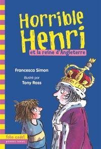 Horrible Henri. Volume 13, Horrible Henri et la reine d'Angleterre
