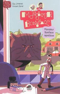 Monsieur Boniface, Monsieur Boniface rapetisse