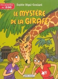 Des jumelles au zoo, Le mystère de la girafe