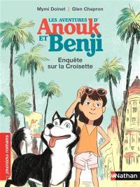 Les aventures d'Anouk et Benji, Enquête sur la Croisette
